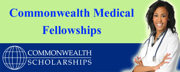 Commonwealth Medical Fellowships 2017 (Fully Funded)