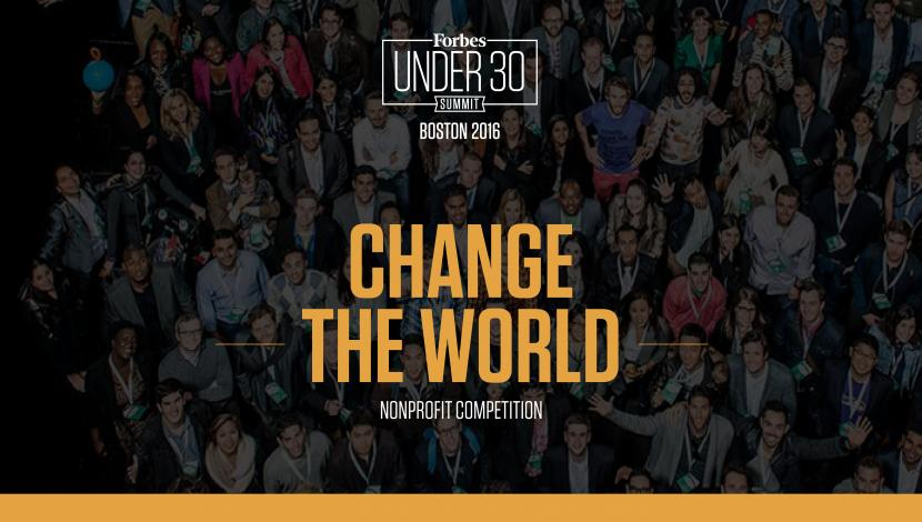 Forbes Under 30 Summit: $1million Change the World Competition 2016