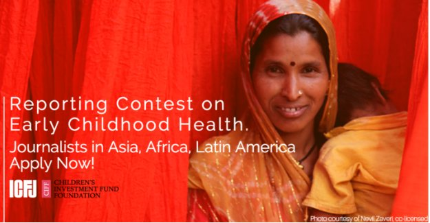ICFJ Reporting Contest on Early Childhood Development in Asia, Africa and Latin America (Win a trip to the United States)