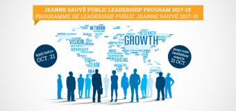 Jeanne Sauvé Public Leadership Program 2017-19 – Montreal, Canada