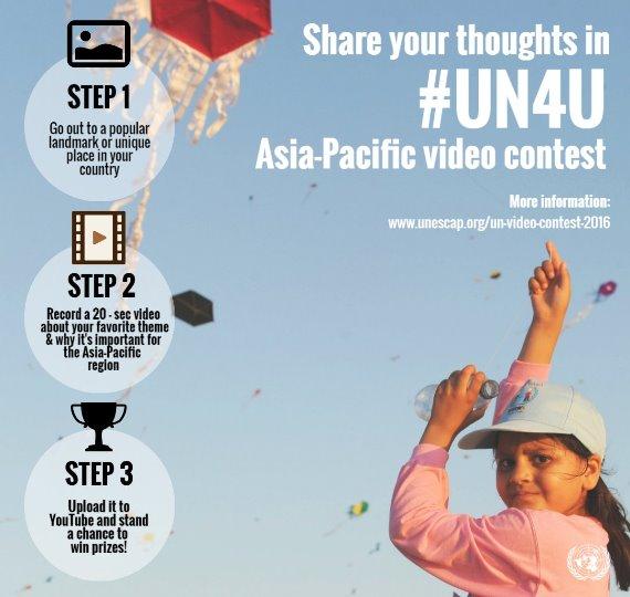United Nations #UN4U Asia-Pacific Video Contest 2016