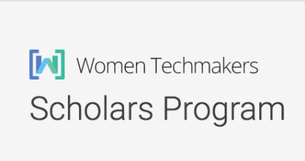 Women Techmakers Scholars Program 2017/18 – North America, Middle East, Europe & Africa