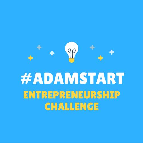 #AdamStart Entrepreneurship Challenge 2016 (Up to £1, 000 for Winner)