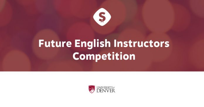 University of Denver Future English Instructors Competition 2017