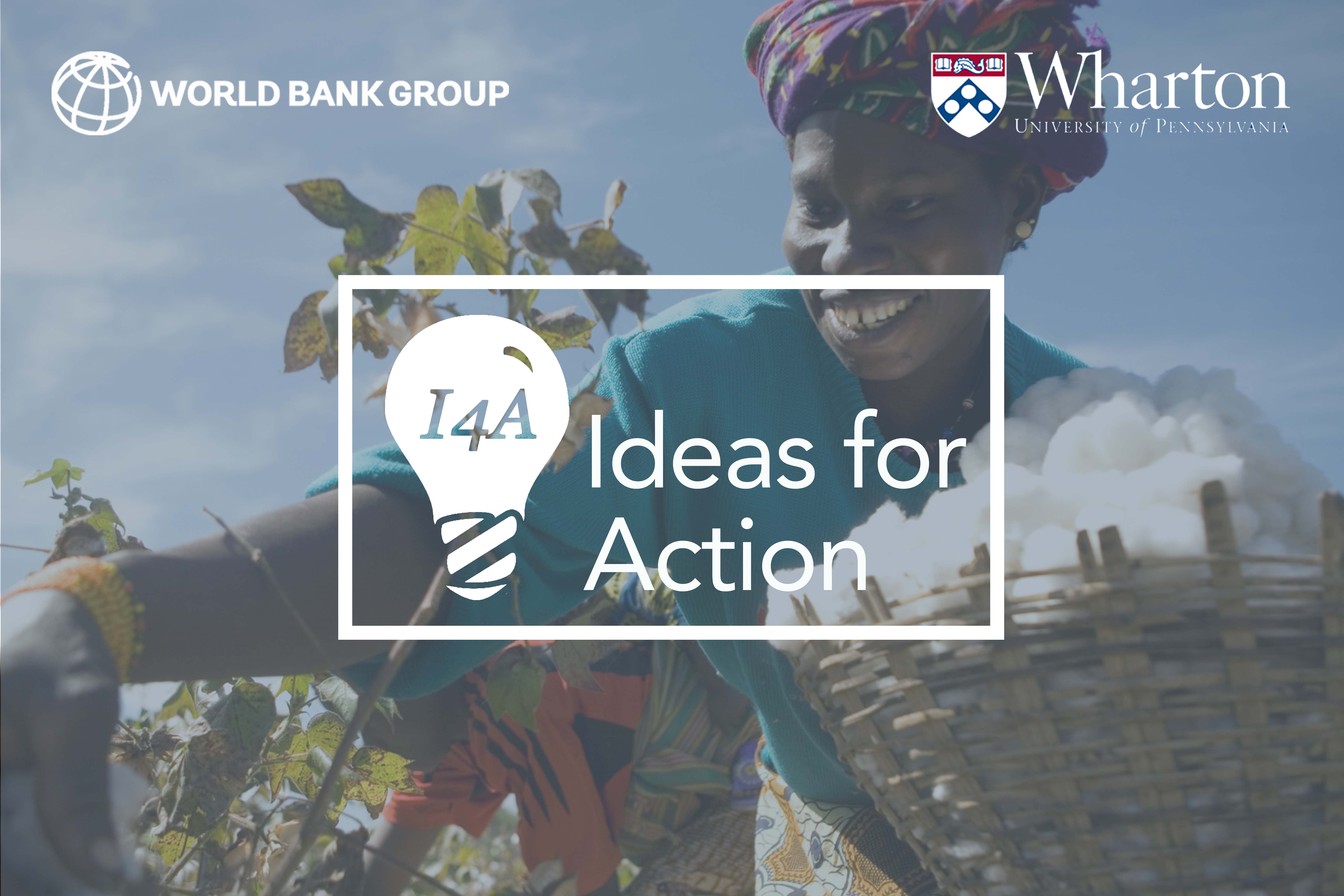 """World Bank """"Ideas for Action"""" Global Competition 2017 for Young People Worldwide"""