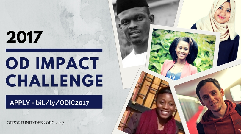 Opportunity Desk Impact Challenge – ODIC 2017 (Win cash prizes and more)
