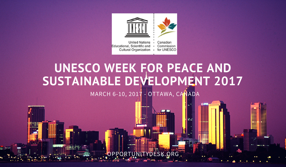 UNESCO Week for Peace and Sustainable Development 2017 in Ottawa, Canada