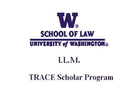 University of Washington School of Law- TRACE Scholar Program 2017-18 (Fully-funded)