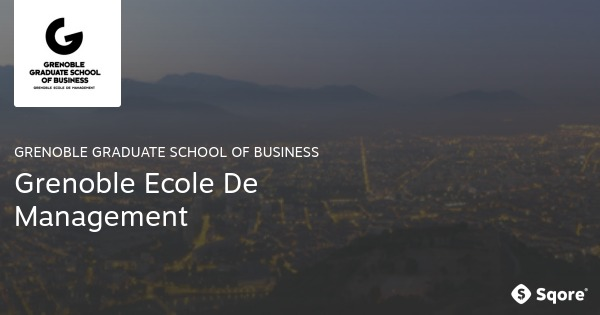 Win a Scholarship at Grenoble Graduate School of Business 2017