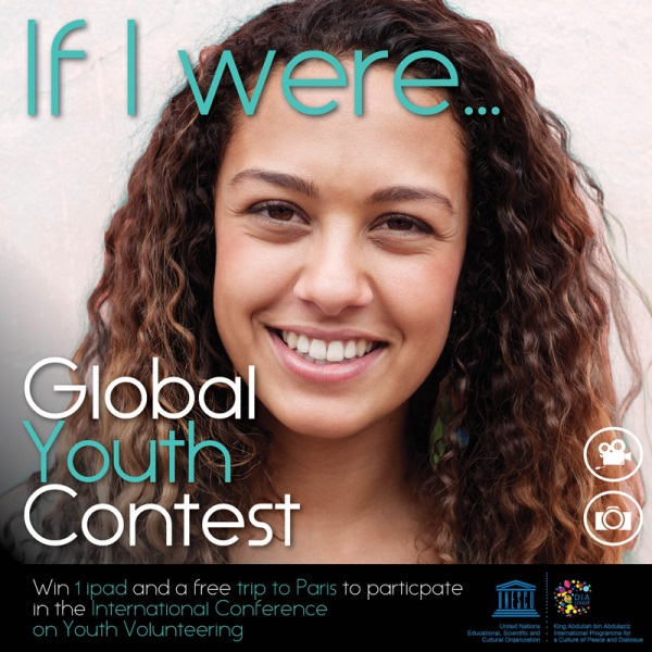 UNESCO If I were… Global Youth Video/Photo Contest 2017