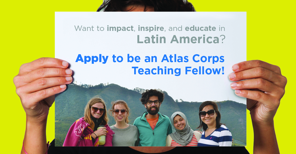 Atlas Corps English Teaching Fellowship in Latin America 2017