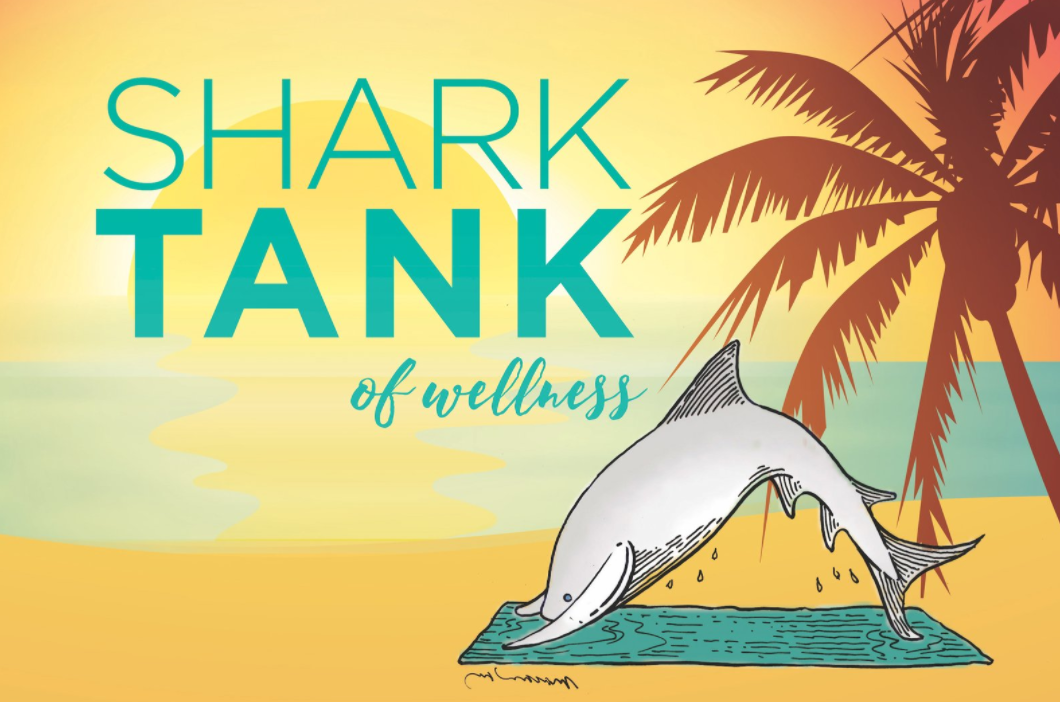 Shark Tank of Wellness Student Global Competition 2017 (Win $10,000 in prizes and a trip to Florida)
