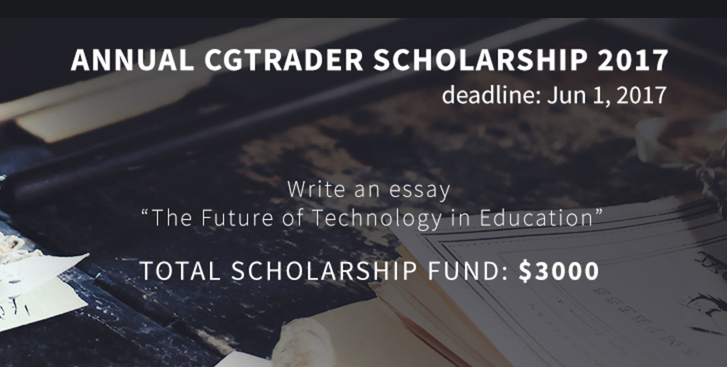 Annual CGTrader Scholarship Challenge 2017 (Win up to $3,000)