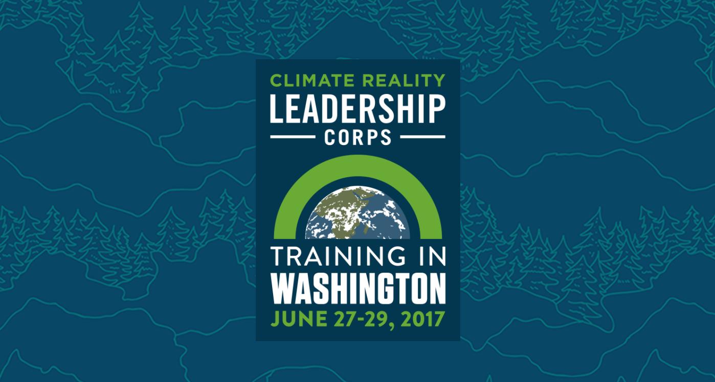 Climate Reality Leadership Corps – 2017 Washington Training