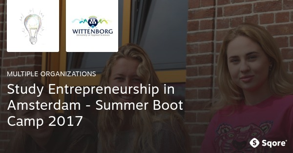 Study Entrepreneurship Abroad – Summer Boot Camp in Amsterdam 2017 (Win a Full Scholarship)