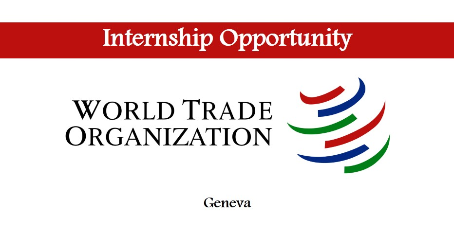 World Trade Organisation Internships 2017