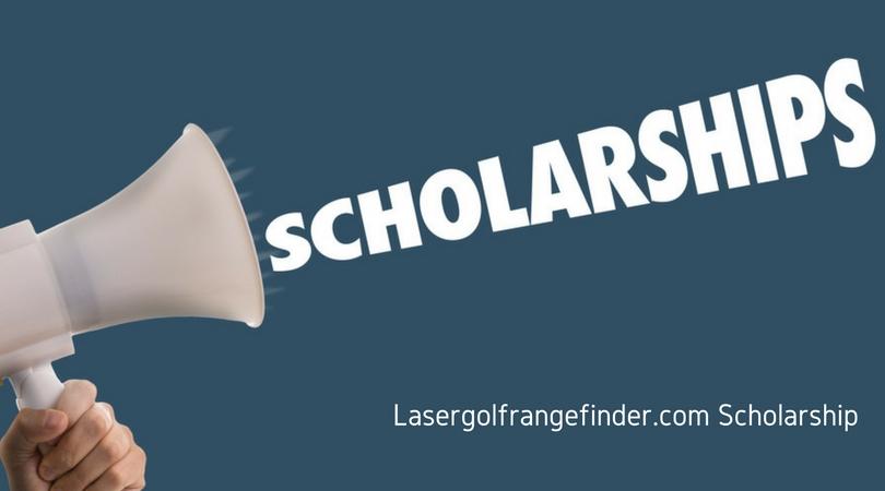 Apply for the LaserGolfRangefinder.Com Scholarship 2017