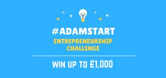 Enter the #AdamStart Entrepreneurship Challenge 2017
