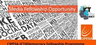 CIPESA-ICT4Democracy Media Fellowship Programme 2017/18
