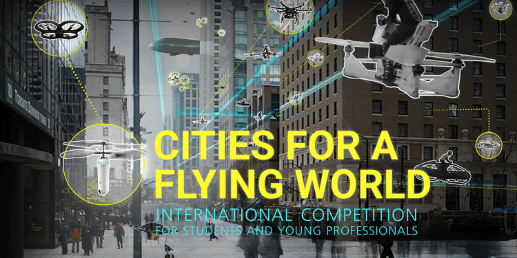 Cities For A Flying World International Competition 2017