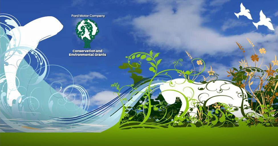 Ford Motor Company Conservation & Environmental Grants 2017