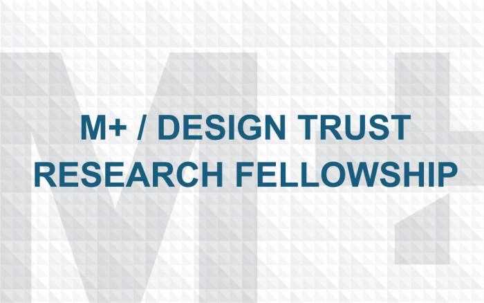 M+ / Design Trust Research Fellowship 2018