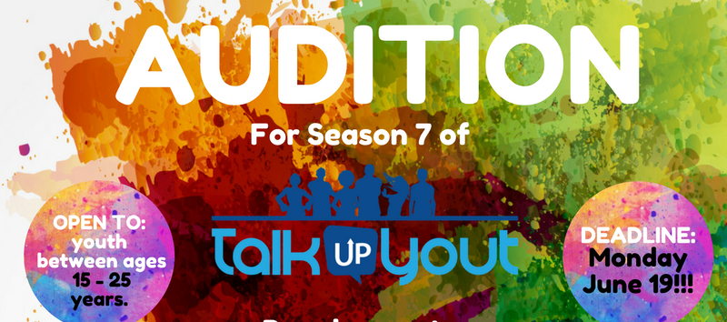Participate in the Talk Up Yout TV Show Season 7