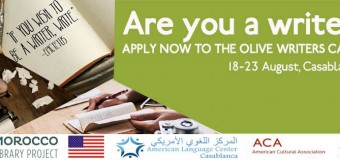 Olive Writers Camp in Casablanca 2017 (Fully Funded)