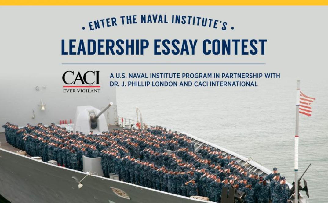 U.S. Naval Institute Leadership Essay Contest 2017 (Win up to $5,000)