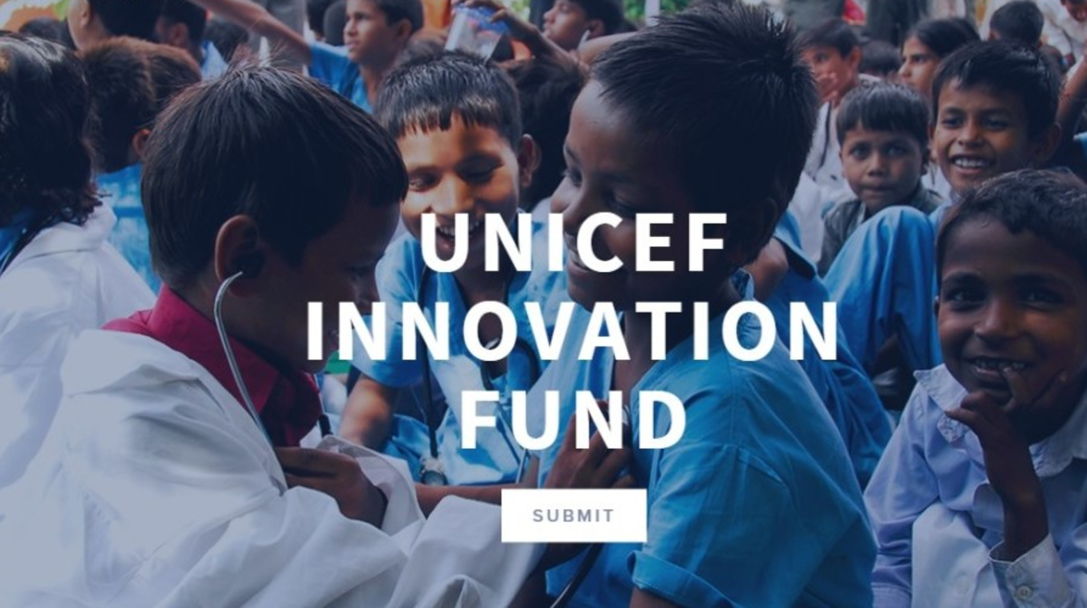 Apply to the UNICEF Innovation Fund 2017 ($50-90,000 in seed funding)