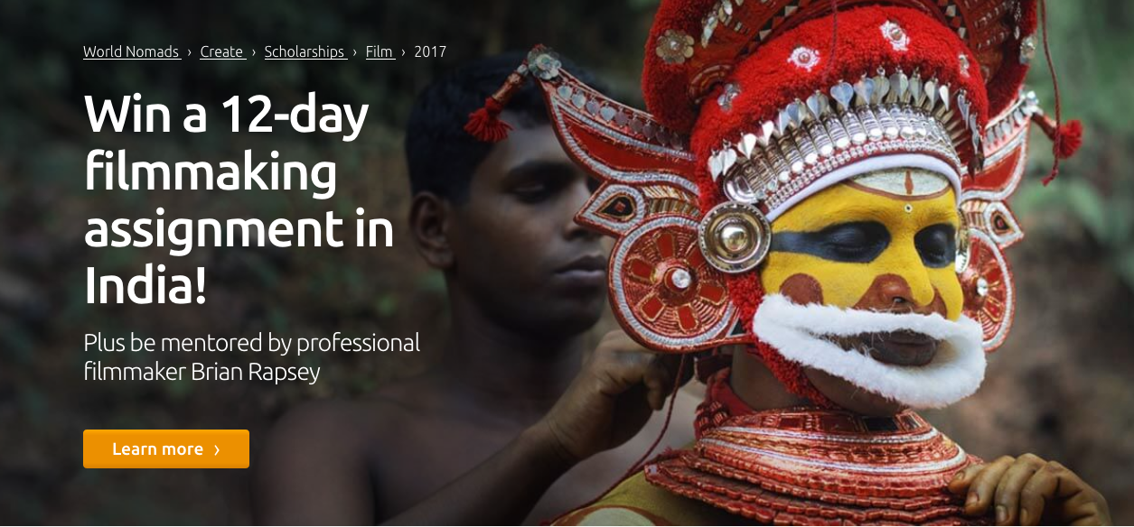 World Nomad Travel Film Scholarship Program 2017 (Win a 12-day Filmmaking Assignment in India)