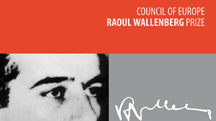 Council of Europe Raoul Wallenberg Prize 2018 (Winner receives €10,000)