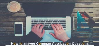 3 Common Application Questions And How To Answer Them