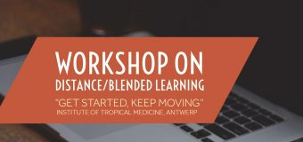ITM Workshop on Distance/Blended Learning – Antwerp, Belgium (Fully-funded)