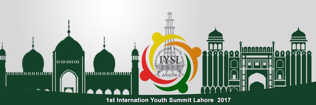 International Youth Summit Lahore (IYSL) 2017 (Funding Available)