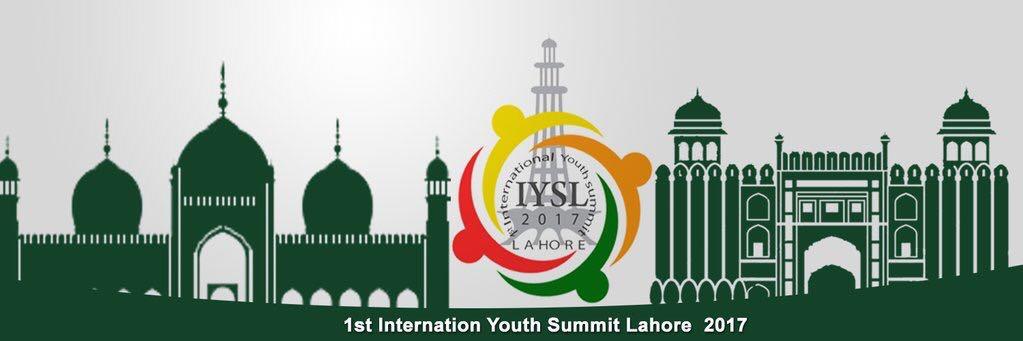 International Youth Summit Lahore (IYSL) 2017 (Funding Available)