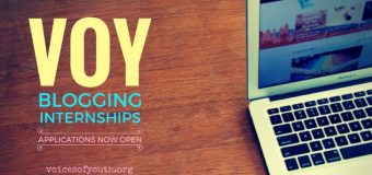 Voices of Youth (VOY) Blogging Internship 2017