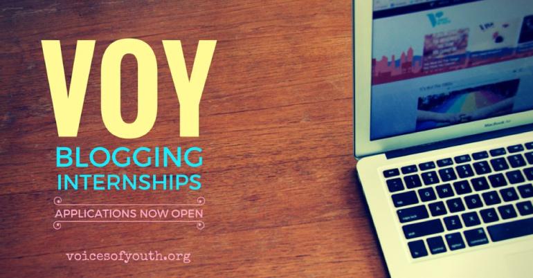 Voices of Youth (VOY) Blogging Internship 2017