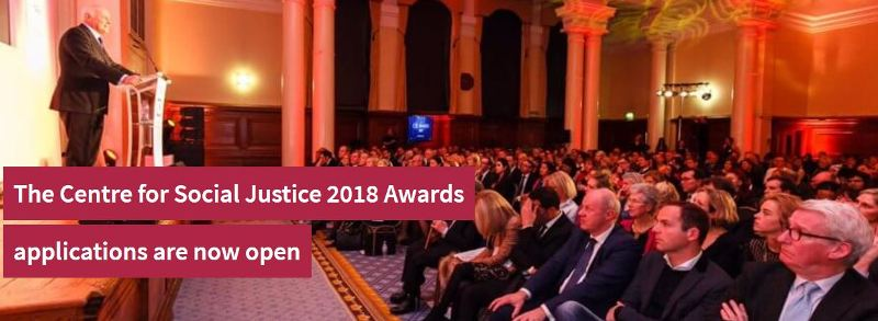 Centre for Social Justice Awards 2018 (Prize of £10,000 for Winners)