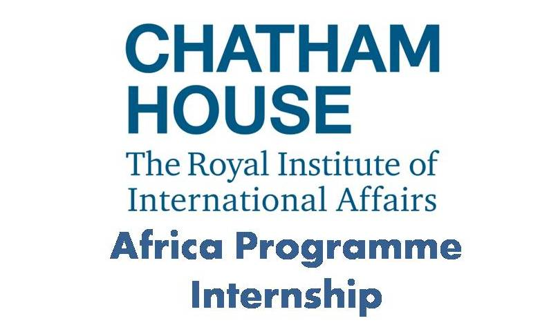 Chatham House Africa Programme Internship 2017 – London, UK