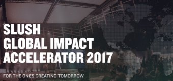 Slush Global Impact Accelerator 2017 for Startups