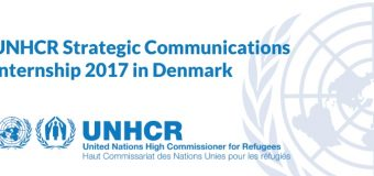 UNHCR Strategic Communications Internship 2017 in Copenhagen, Denmark
