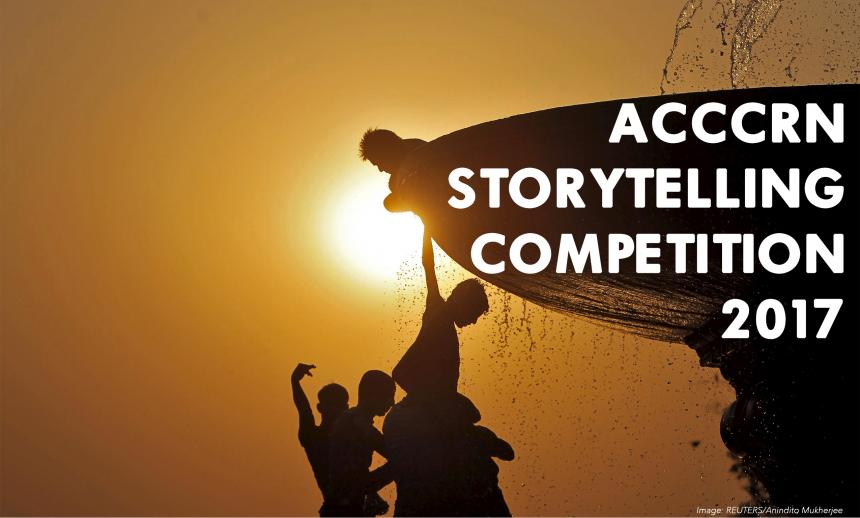 Call for Entries: ACCCRN Storytelling Competition 2017