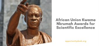 African Union Kwame Nkrumah (Continental) Awards for Scientific Excellence 2017 ($100k in Prizes)
