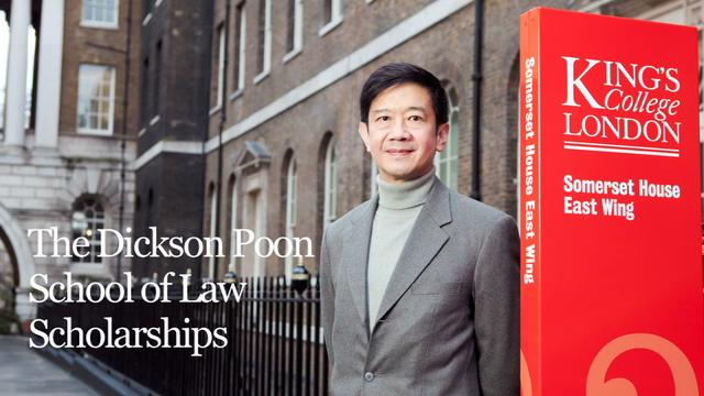 Dickson Poon Undergraduate Law Scholarships at King's College London 2018-19