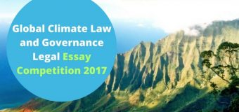 Global Climate Law and Governance Legal Essay Competition 2017