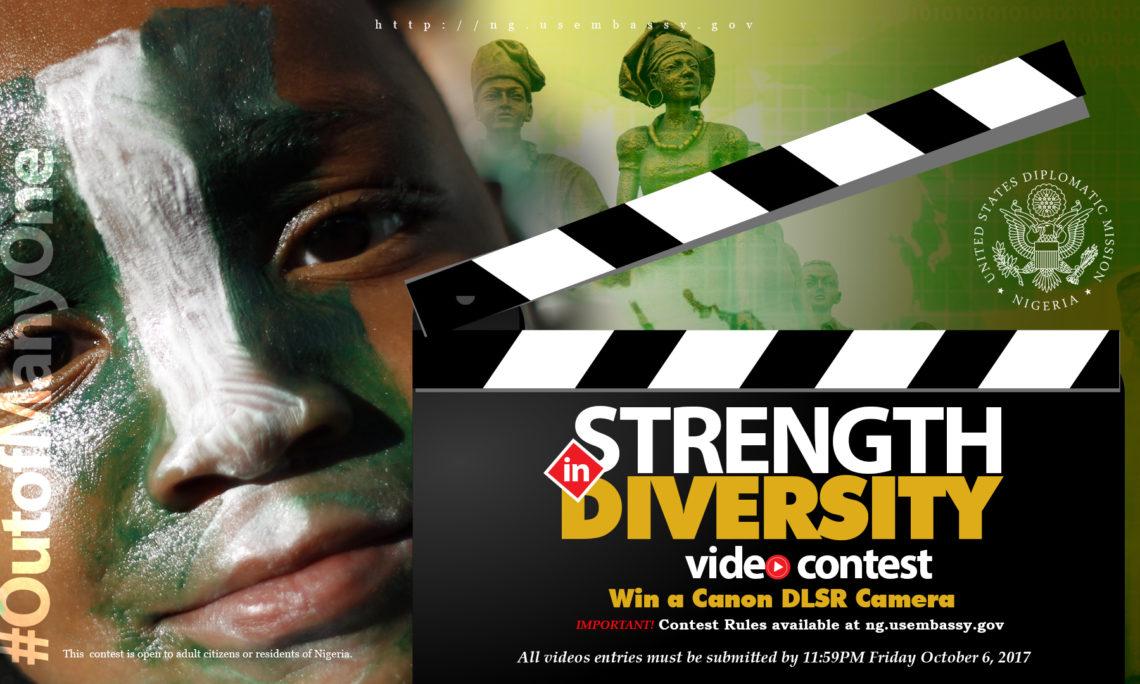 US Embassy Nigeria's Strength in Diversity Online Video Contest 2017