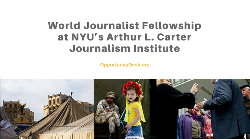 World Journalist Fellowship 2018 at NYU's Arthur L. Carter Journalism Institute