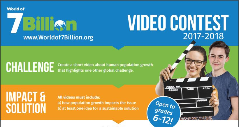 World of 7 Billion Student Video Contest 2017-2018 (Over $7,500 in Prizes)