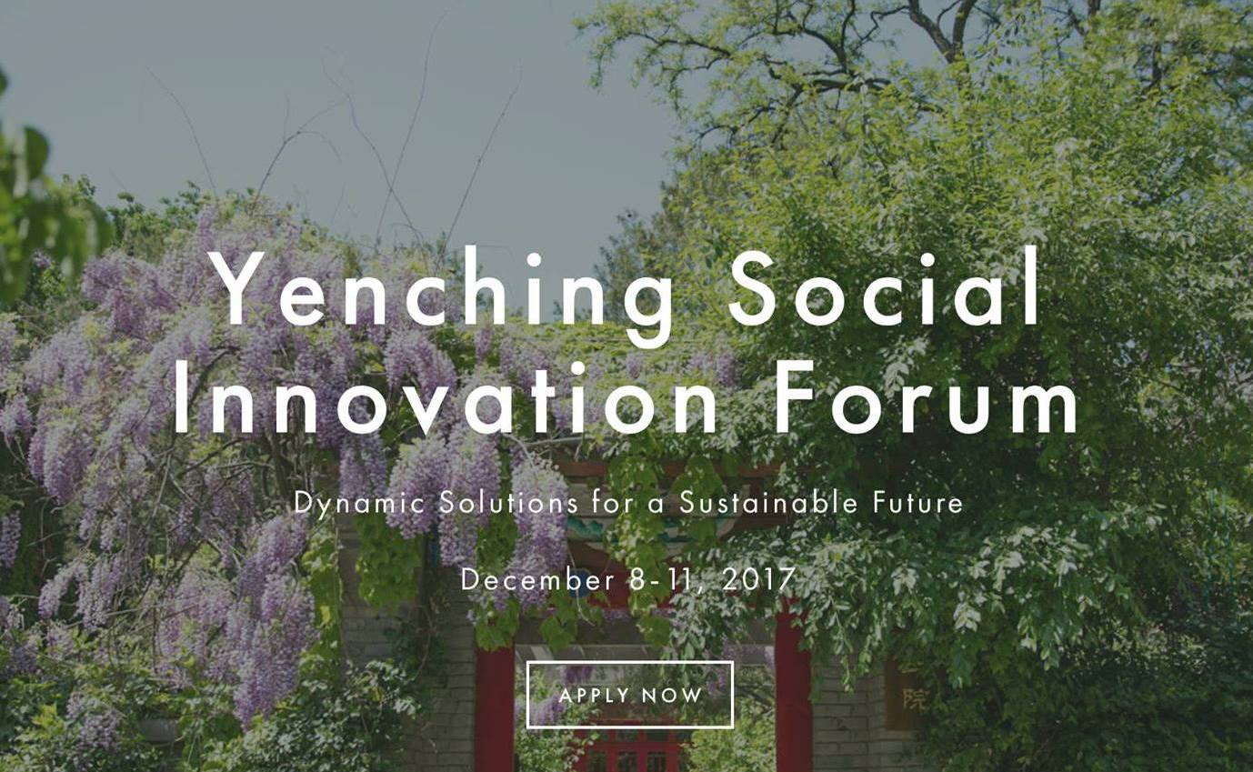 Apply to attend Yenching Social Innovation Forum 2017 in Beijing, China (Fully-funded)